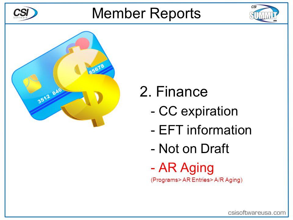 Member Reports 3.