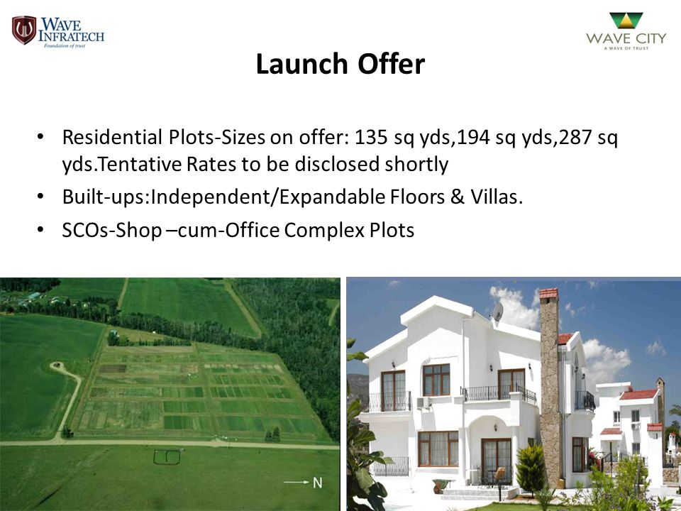 Launch Offer Residential Plots-Sizes on offer: 135 sq yds,194 sq yds,287 sq yds.Tentative Rates to be disclosed shortly Built-ups:Independent/Expandab