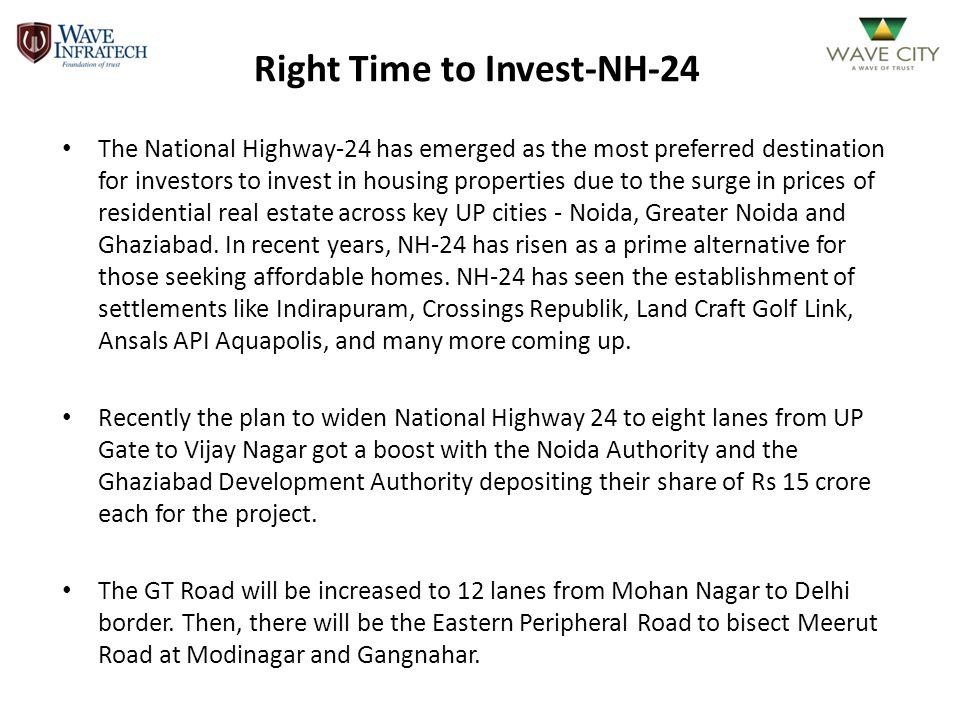 Ghaziabad proximity to Delhi in comparison to Dwarka, Gurgaon and Faridabad is a definite advantage.