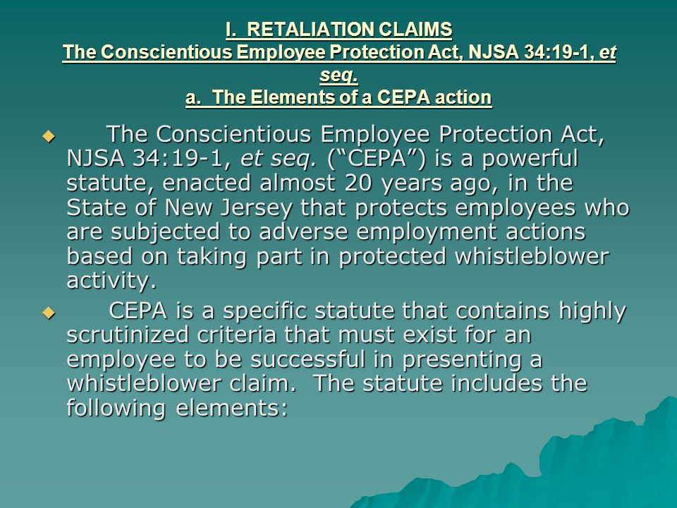 2.Differences between Pierce and CEPA claims The necessity of prior complaints (cont'd).