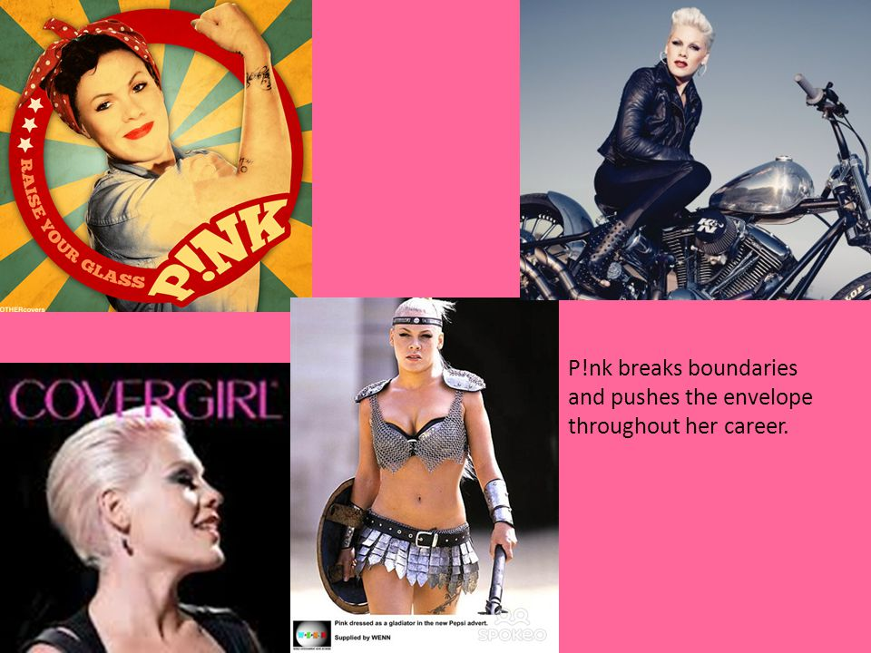 P!nk breaks boundaries and pushes the envelope throughout her career.