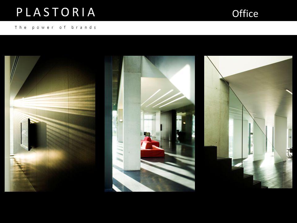 Office PLASTORIA The power of brands