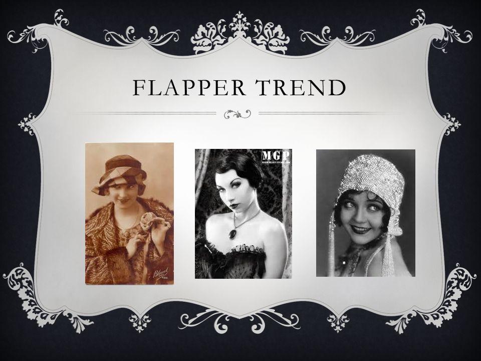 FLAPPER TREND