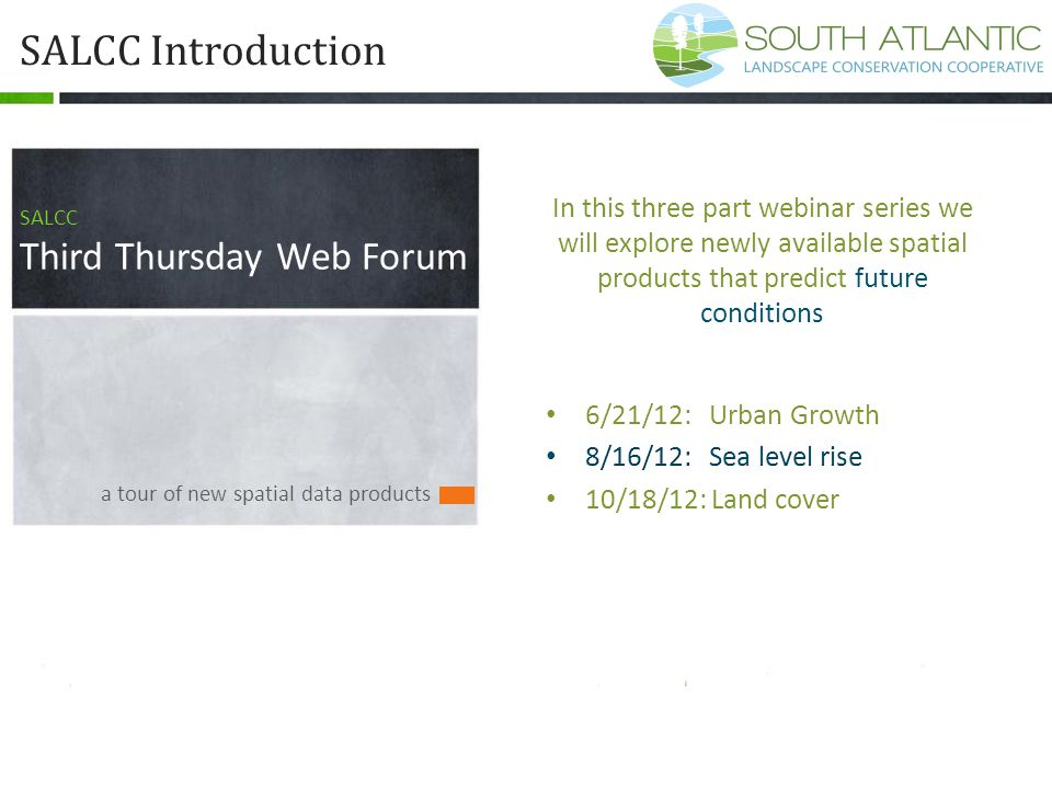 a tour of new spatial data products SALCC Introduction