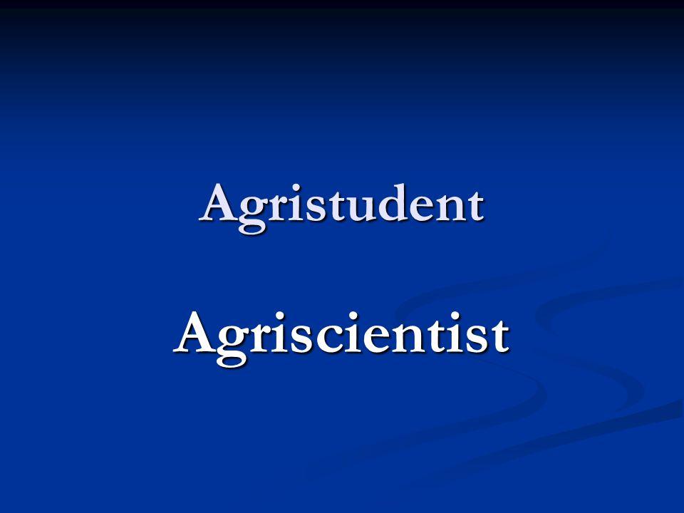 Agristudent Agriscientist
