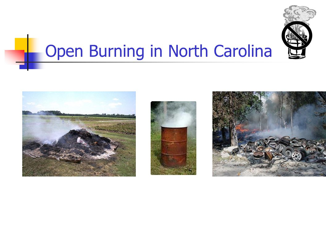 Never Burn These Materials: Trash, garbage Lumber and Pallets Treated wood Tires Newspapers and other paper products Wire and coated wire Structures – standing or demolished Asphalt shingles Plastics, synthetics Heavy oils Paints Household, agricultural chemicals