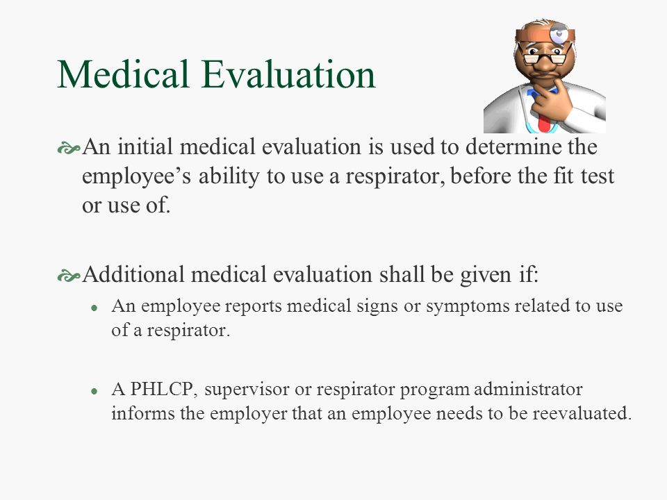 Medical Examinations  Will be conducted on all persons: l Who work with asbestos containing materials.