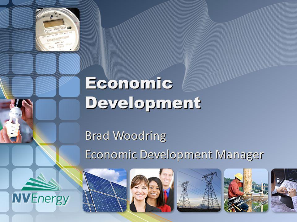 Economic Development Brad Woodring Economic Development Manager