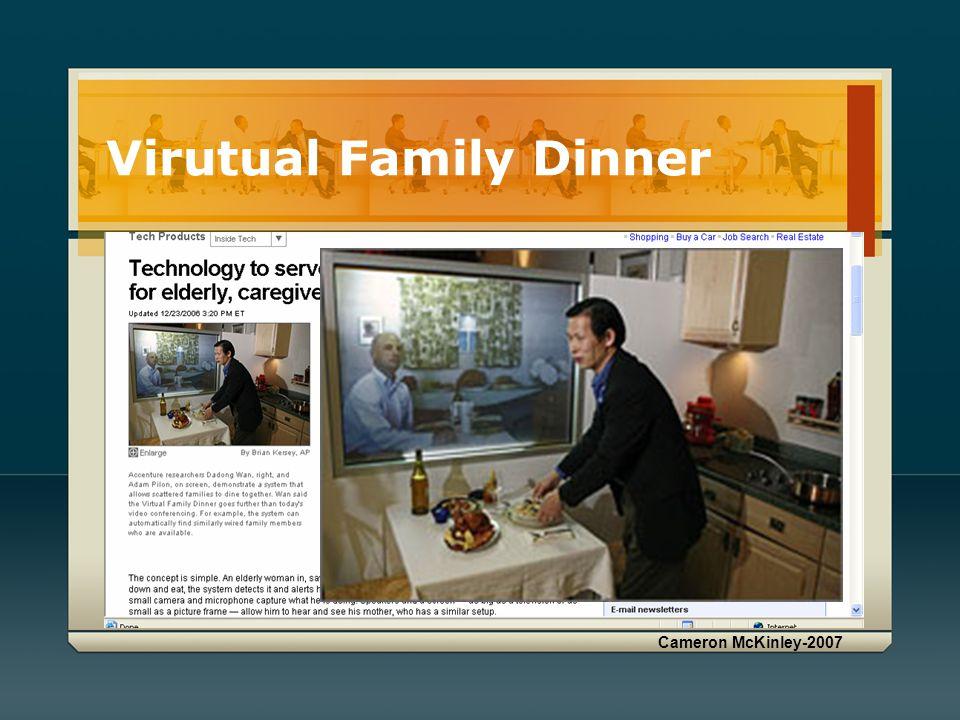 Cameron McKinley-2007 Virutual Family Dinner