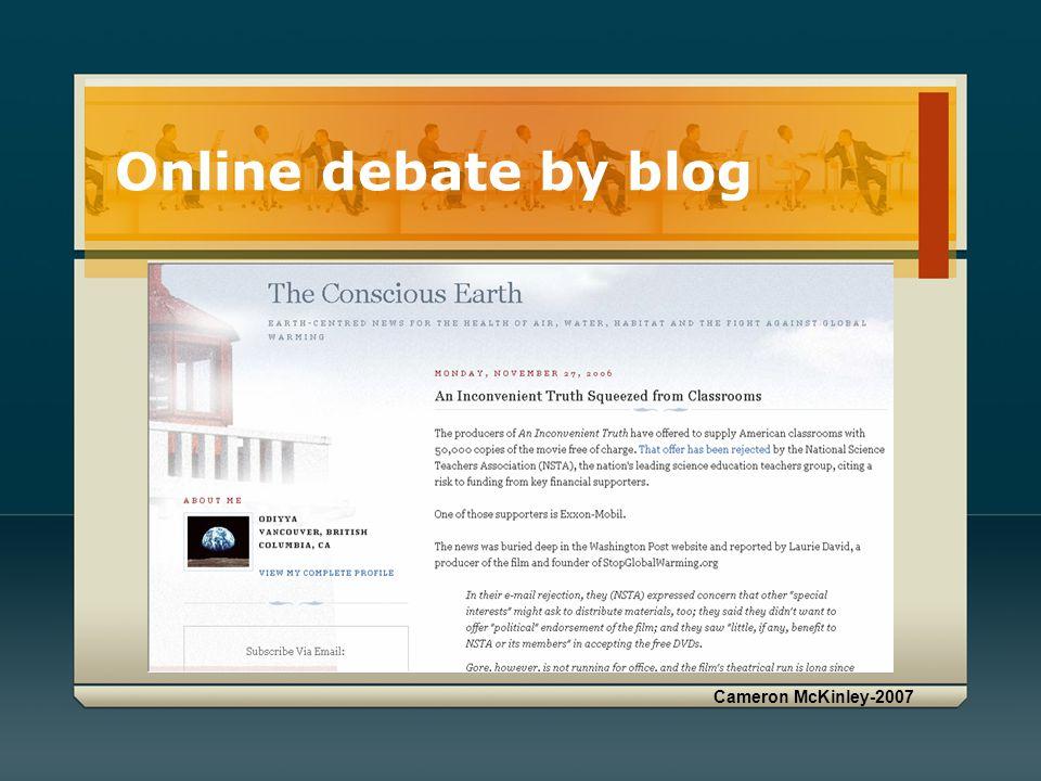 Cameron McKinley-2007 Online debate by blog