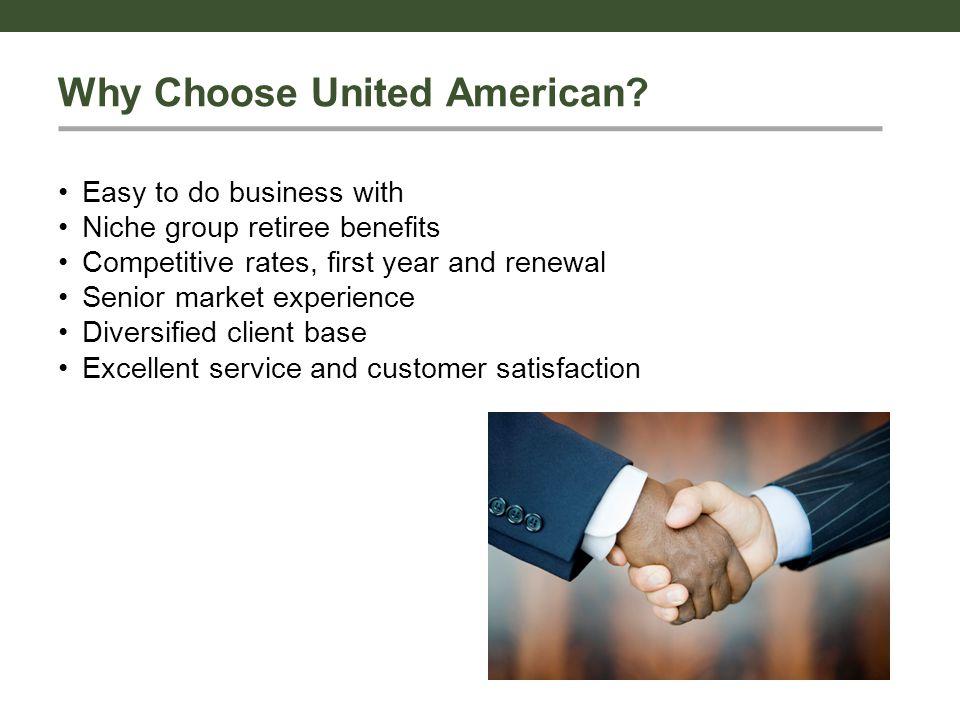 Why Choose United American.