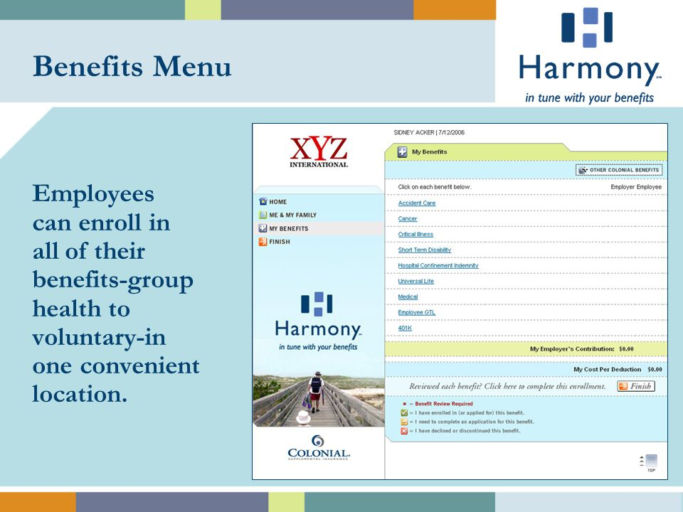 …an online benefits communication and enrollment system that is in tune with how you do business.