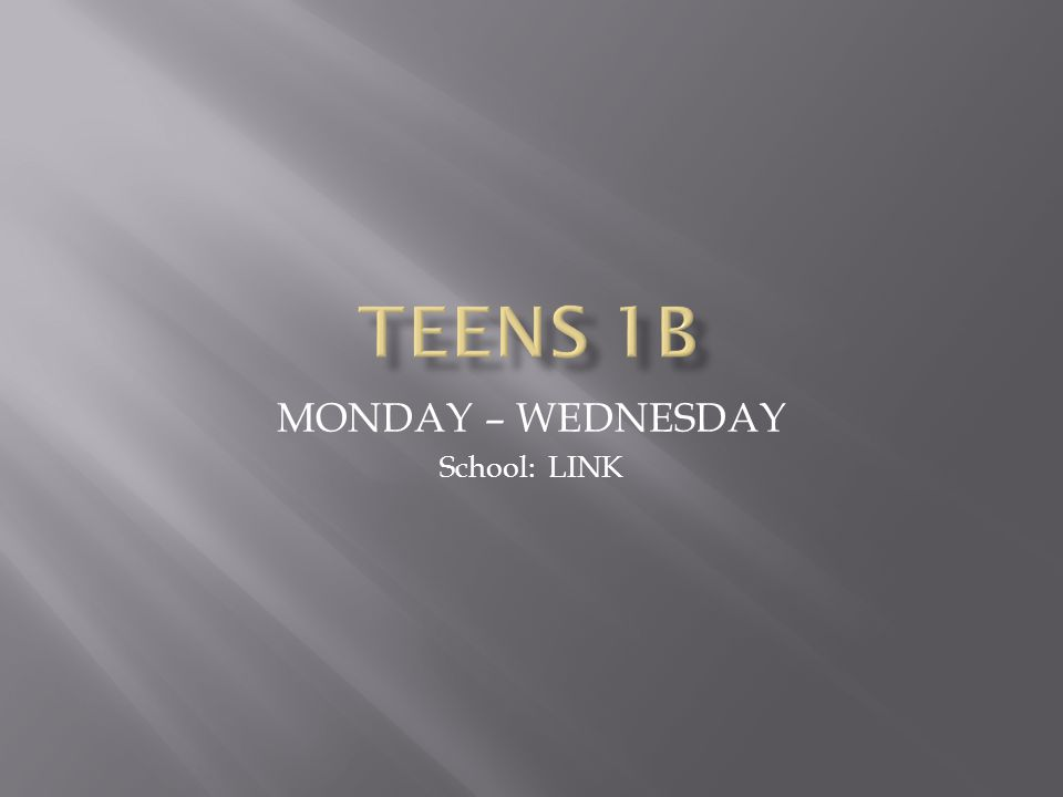 MONDAY – WEDNESDAY School: LINK