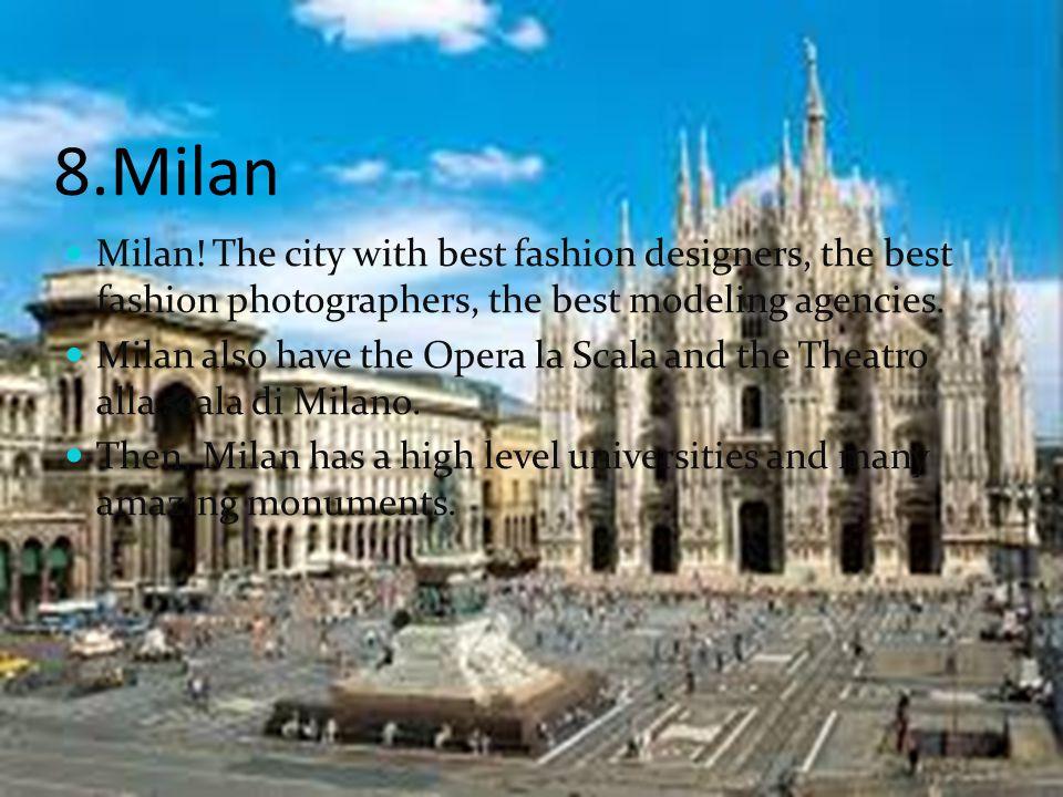 8.Milan Milan.