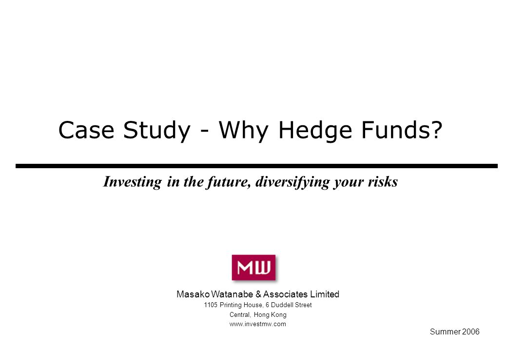Case Study - Why Hedge Funds.
