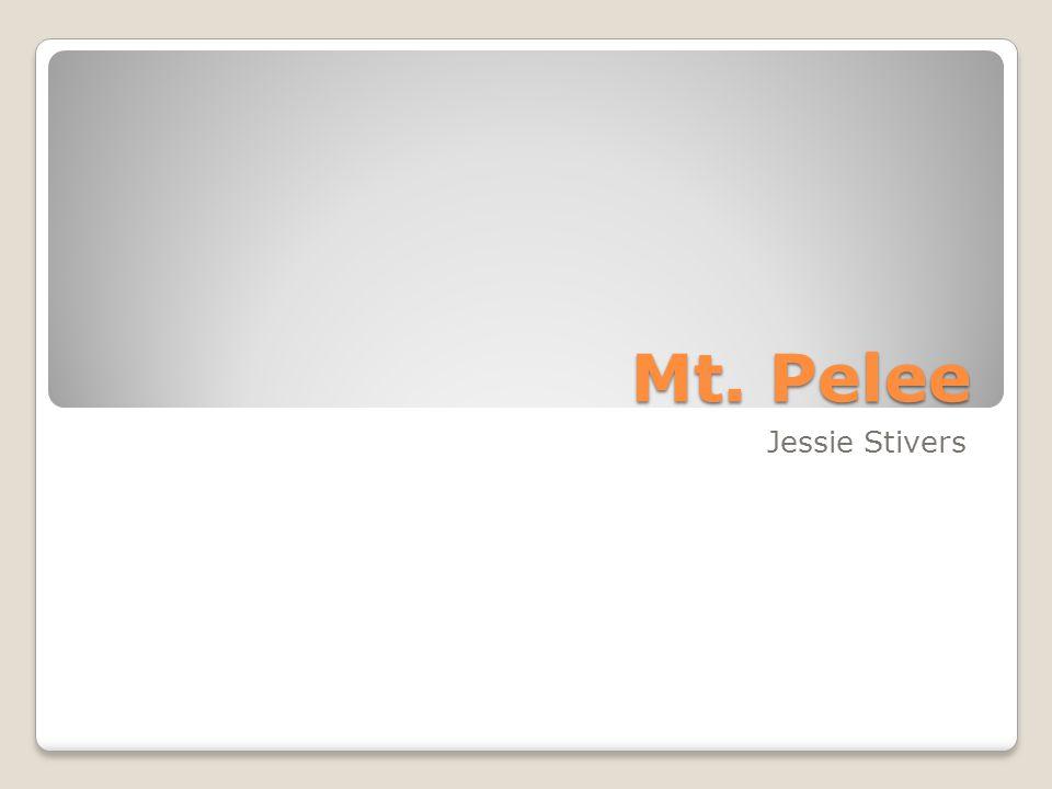 Mt. Pelee Jessie Stivers