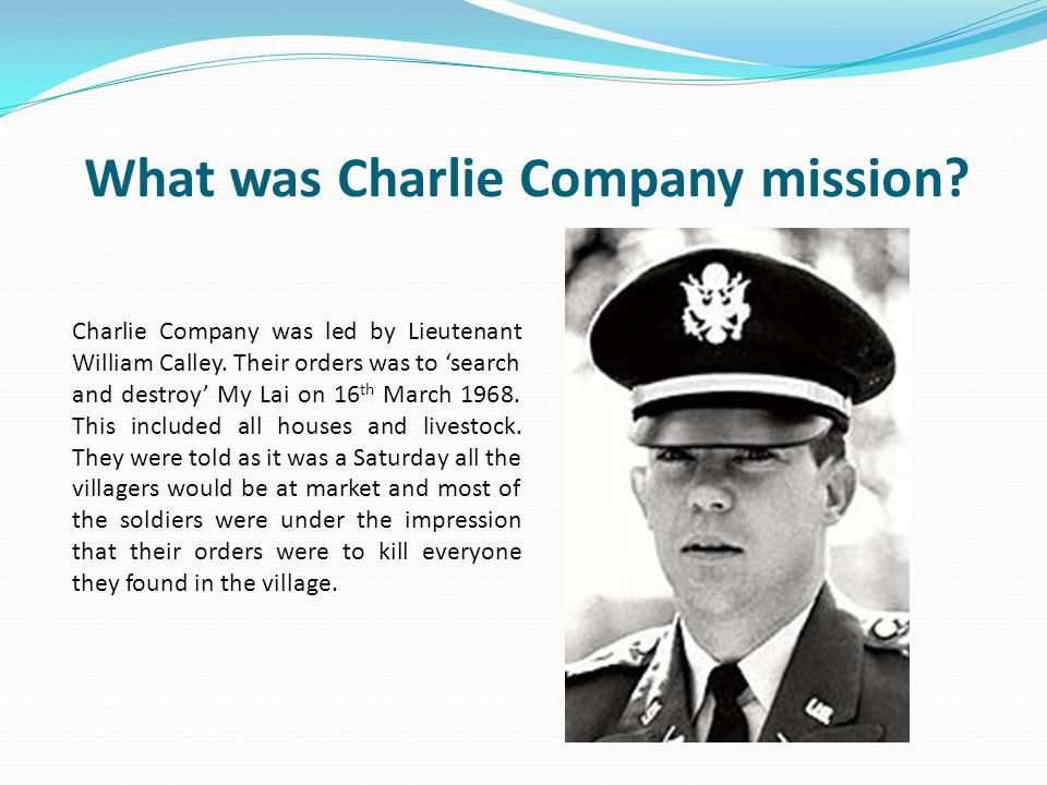 What did Charlie Company do.