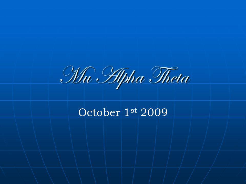 Mu Alpha Theta October 1 st 2009