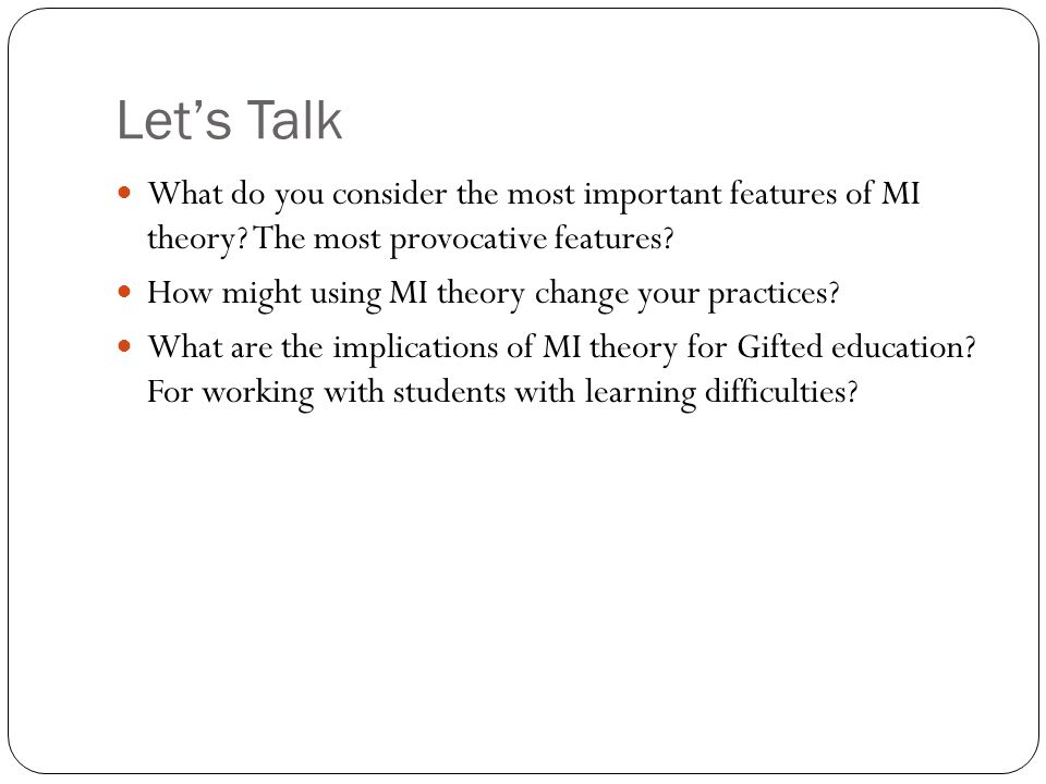 Let's Talk What do you consider the most important features of MI theory.