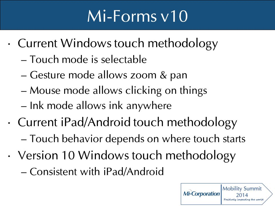 © Mi-Co, 2012 Data Adapter / Sync Details Concepts (Server) – Resource One or more data tables from data sources – Central data repository Houses multiple resources Logic to determine what's new for a device – Data Side Rows & Schema API Put structure and data from sources into repository – Client Side Rows API Download structure and data from repository