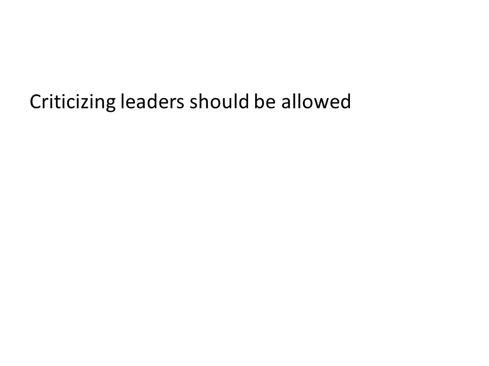 Criticizing leaders should be allowed
