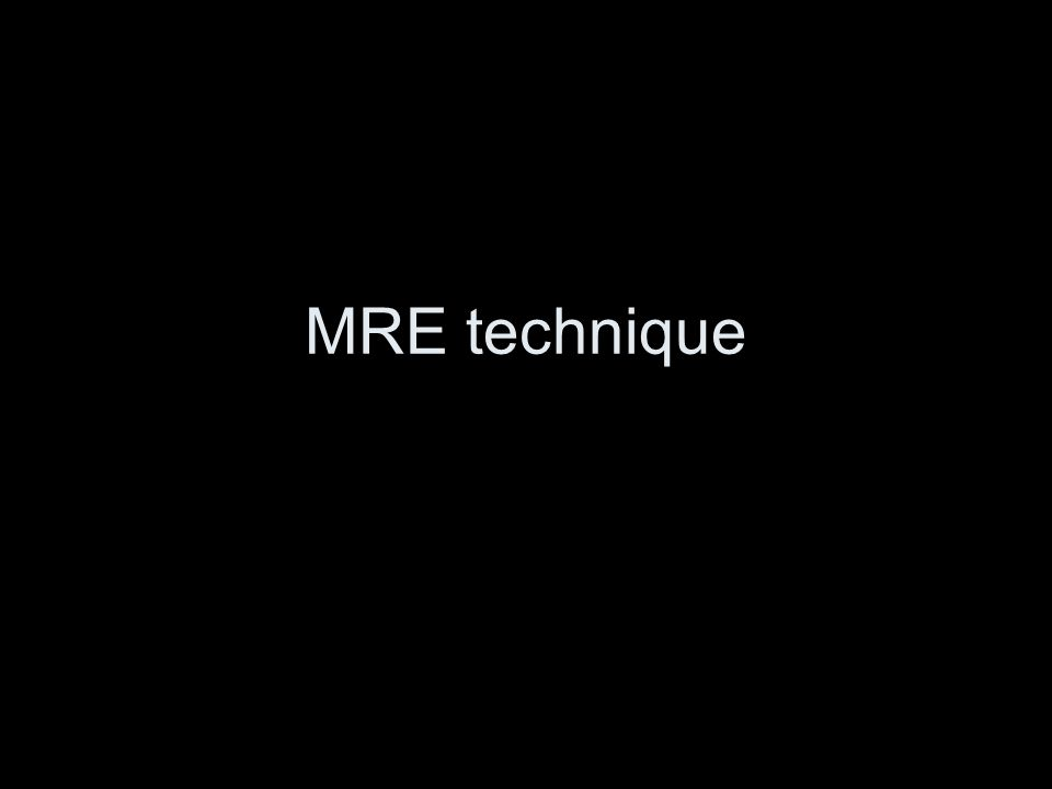 MRE technique