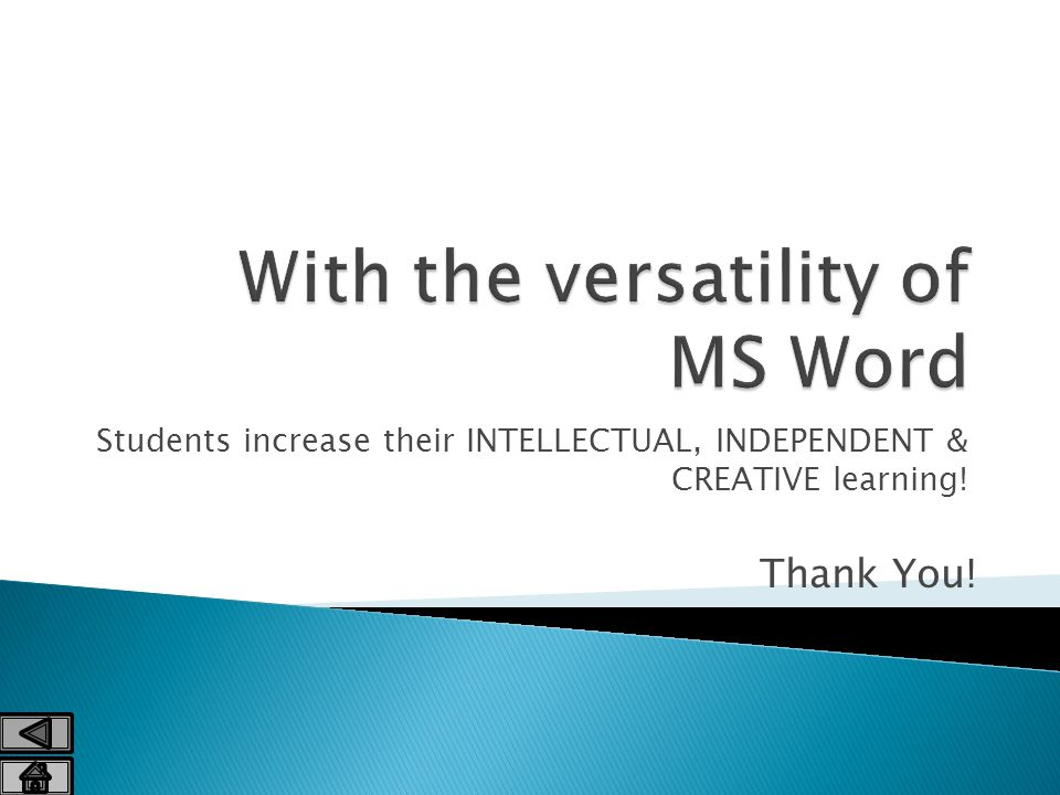 Students increase their INTELLECTUAL, INDEPENDENT & CREATIVE learning! Thank You!
