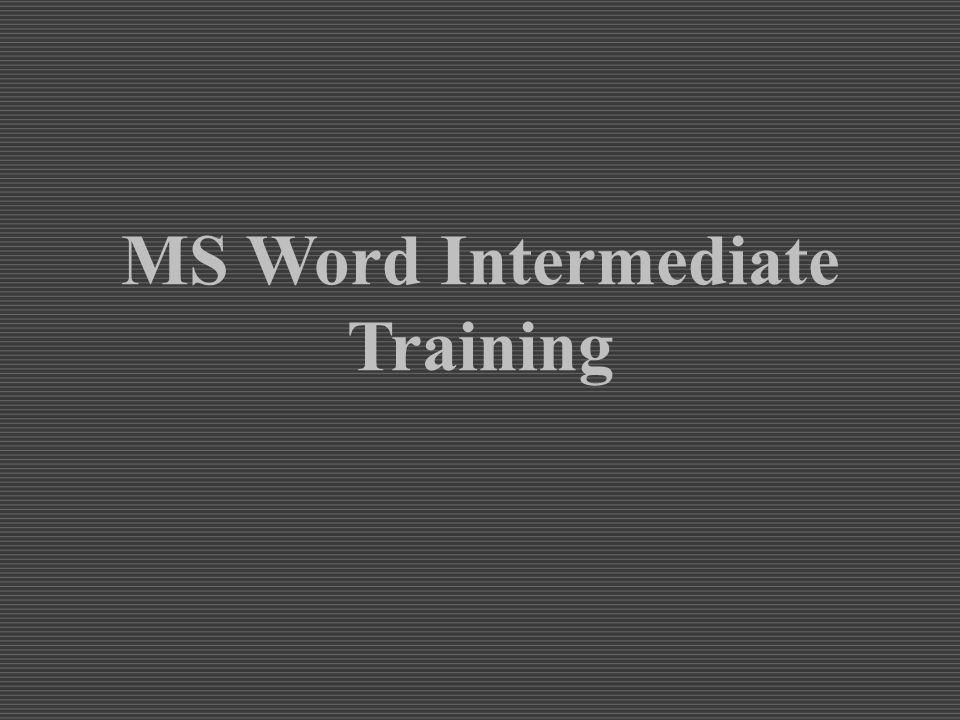 MS Word Intermediate Training