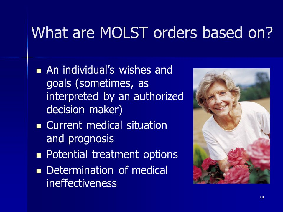 What are MOLST orders based on.