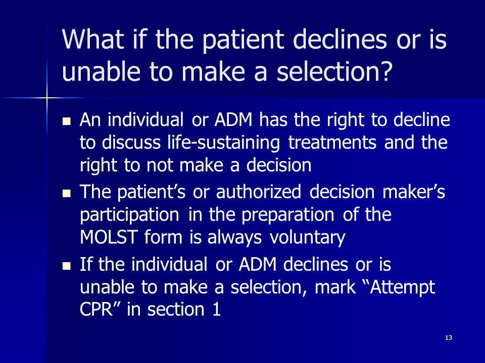 What if the patient declines or is unable to make a selection.