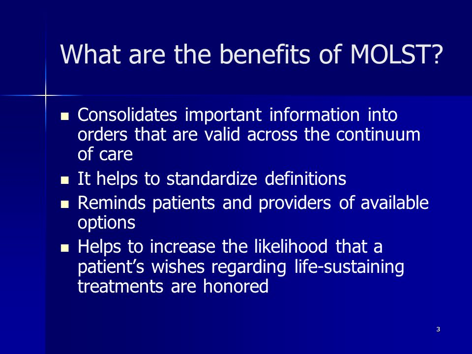 What are the benefits of MOLST.
