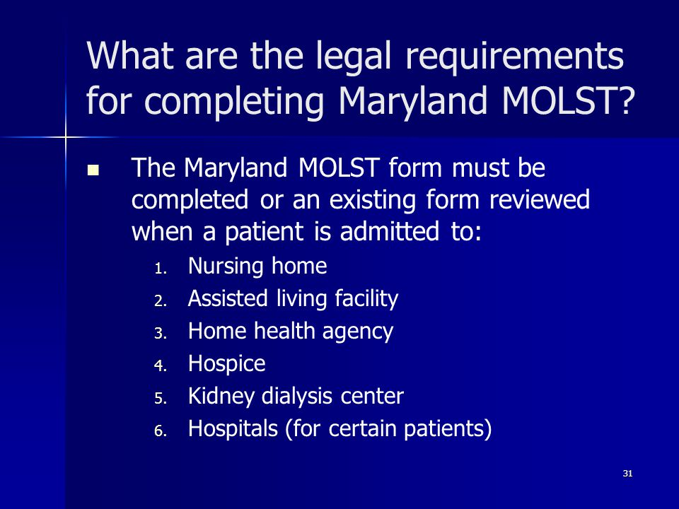 What are the legal requirements for completing Maryland MOLST.