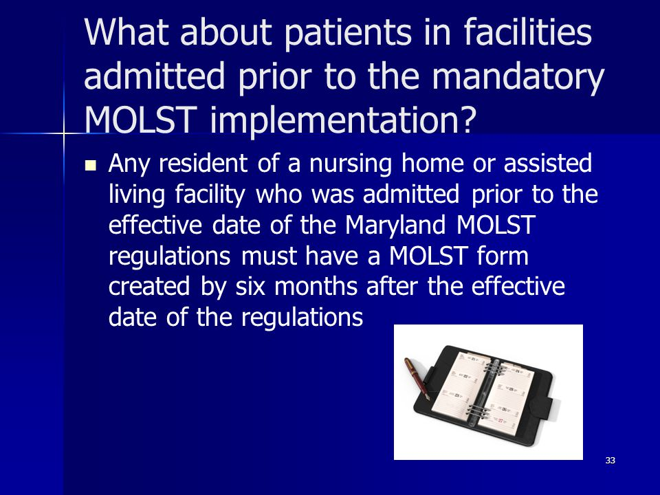 What about patients in facilities admitted prior to the mandatory MOLST implementation.
