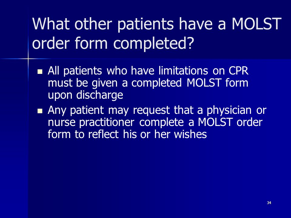 What other patients have a MOLST order form completed.