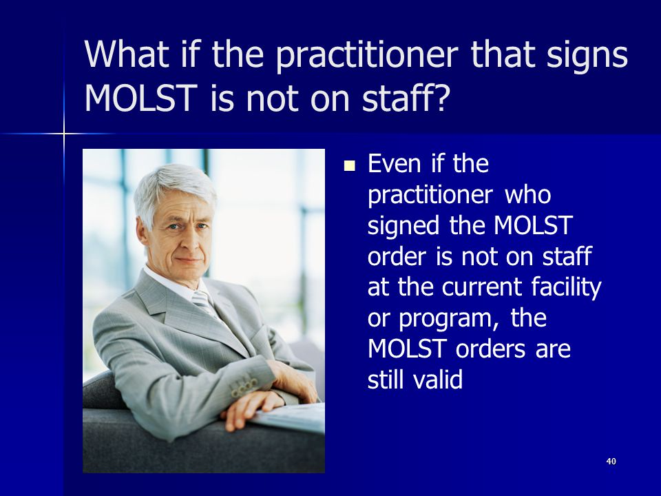 What if the practitioner that signs MOLST is not on staff.