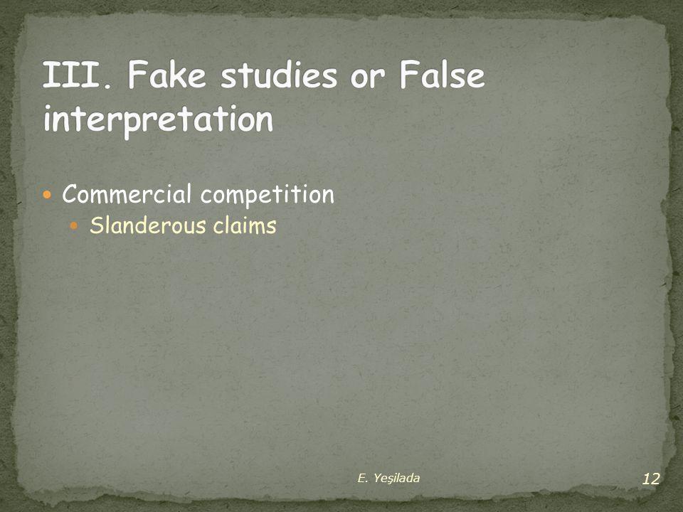 Commercial competition Slanderous claims 12 E. Yeşilada