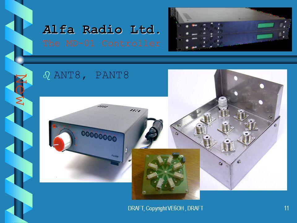 DRAFT, Copyright VE6OH, DRAFT10 Alfa Radio Ltd. Alfa Radio Ltd.
