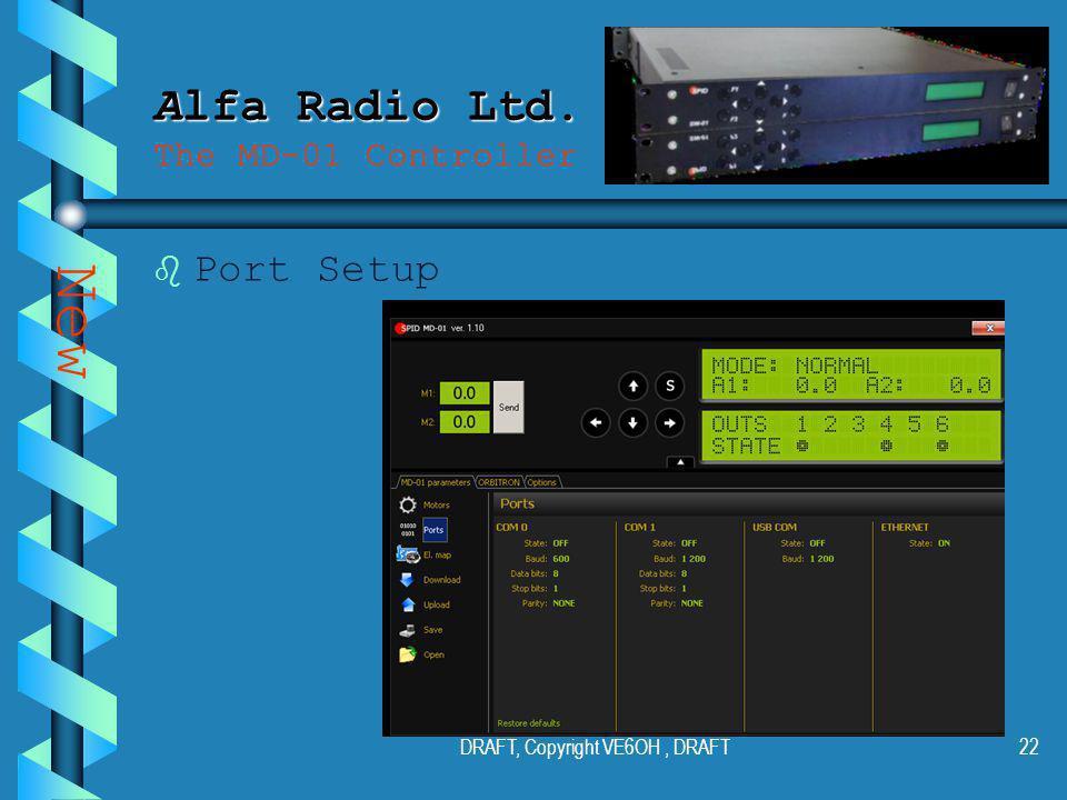 DRAFT, Copyright VE6OH, DRAFT21 Alfa Radio Ltd. Alfa Radio Ltd.