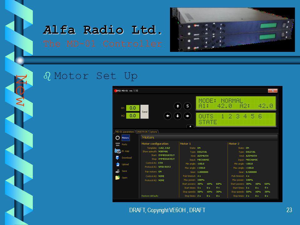 DRAFT, Copyright VE6OH, DRAFT22 Alfa Radio Ltd. Alfa Radio Ltd.