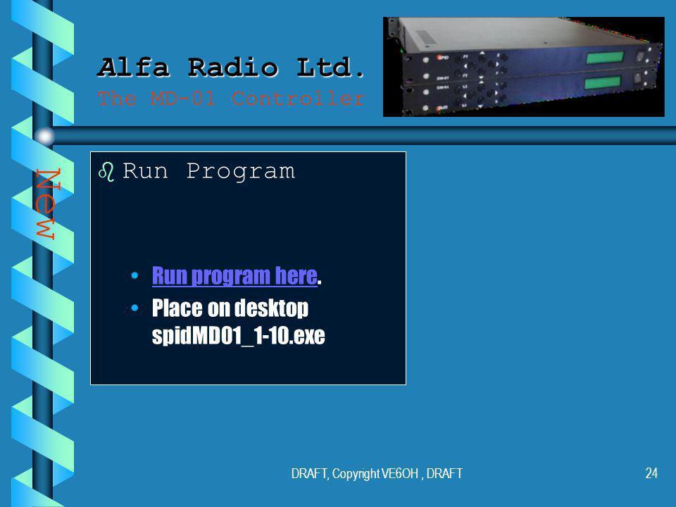 DRAFT, Copyright VE6OH, DRAFT23 Alfa Radio Ltd. Alfa Radio Ltd.