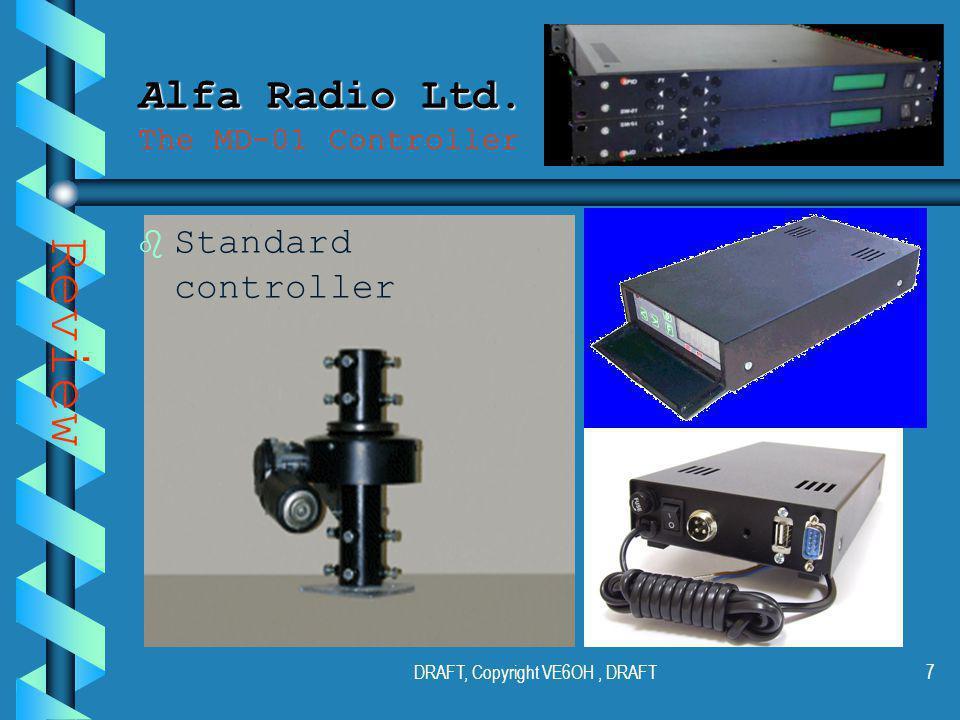 DRAFT, Copyright VE6OH, DRAFT6 Alfa Radio Ltd. Alfa Radio Ltd.