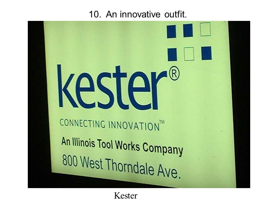 10. An innovative outfit. Kester