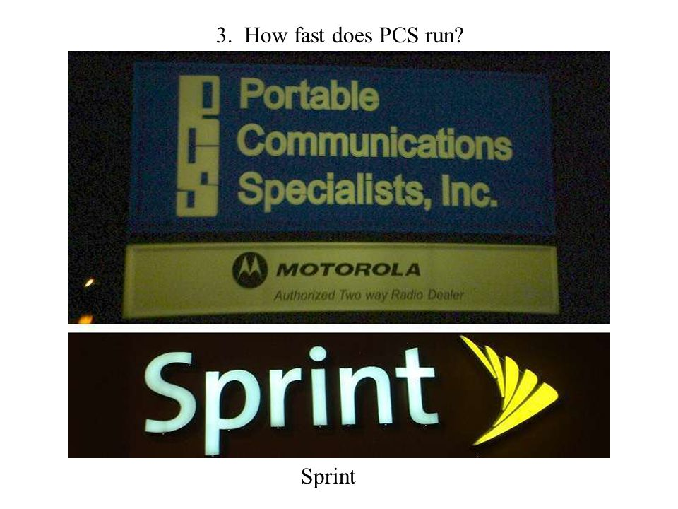 3. How fast does PCS run Sprint