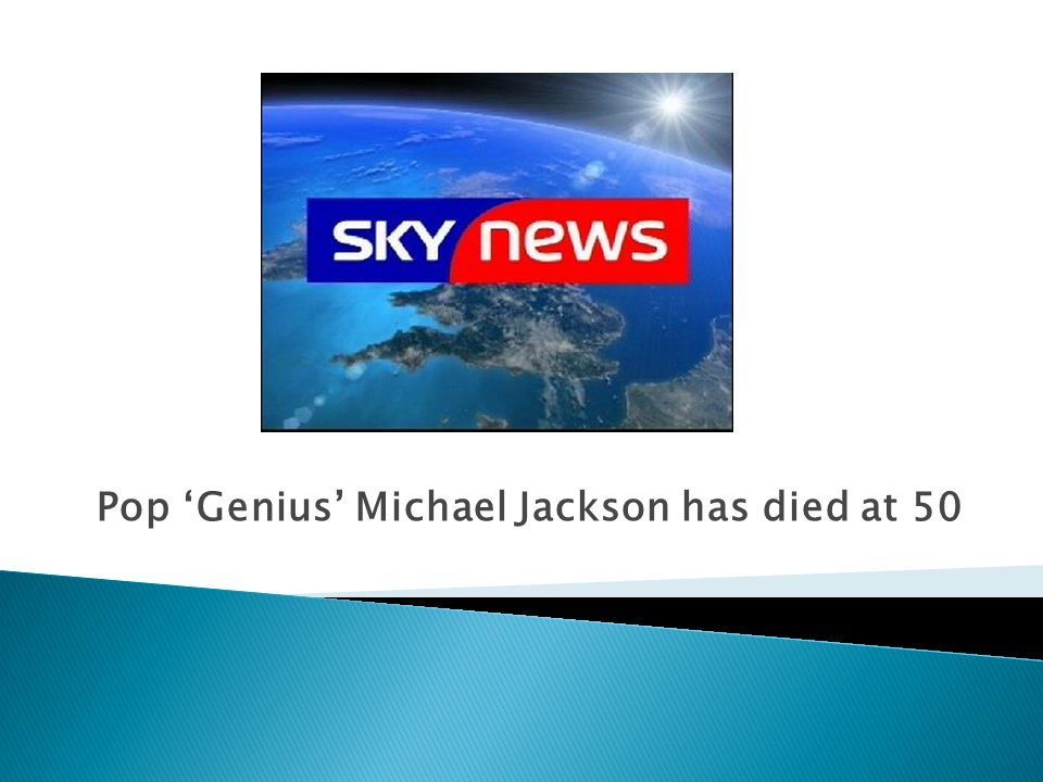 Pop 'Genius' Michael Jackson has died at 50