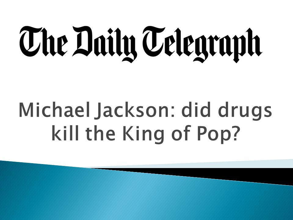 Michael Jackson: did drugs kill the King of Pop?