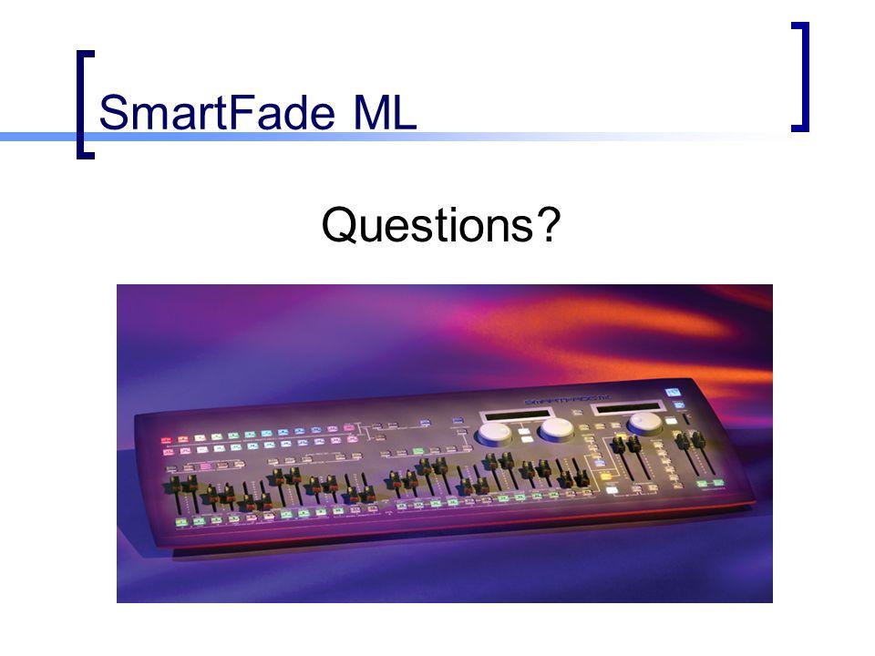 SmartFade ML Questions?