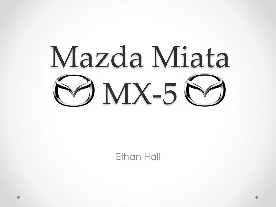 Mazda Miata MX-5 Ethan Hall