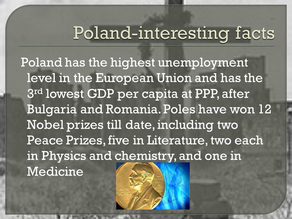  Poland is a widely recognized country thanks to our Pope John Paul II.