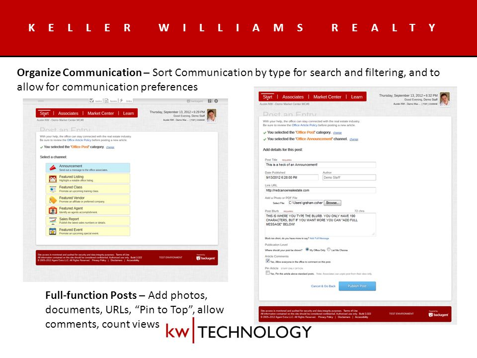 KELLER WILLIAMS REALTY Tags – Any associates can Tag other associate(s) for future reference Groups – After added to a group by Leadership, members can email all other members