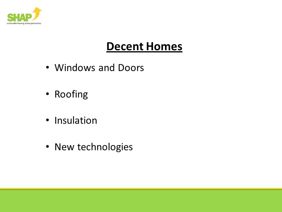 Decent Homes Windows and Doors Roofing Insulation New technologies